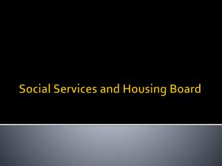Social Services and Housing Board