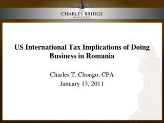 US International Tax Implications of Doing Business in Romania