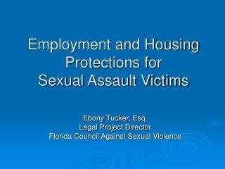 Employment and Housing Protections for Sexual Assault Victims