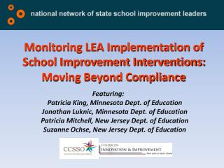Monitoring LEA Implementation of School Improvement Interventions: Moving Beyond Compliance