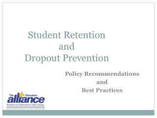 Student Retention  and  Dropout Prevention
