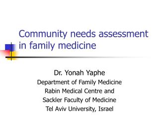 Community needs assessment in family medicine