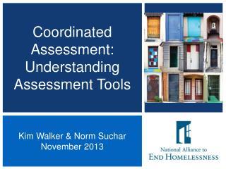 Coordinated Assessment: Understanding Assessment Tools