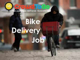 Bike Delivery Job