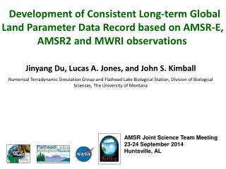 Jinyang Du, Lucas A.  Jones, and  John  S. Kimball