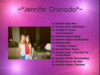 ~*Jennifer Granado*~