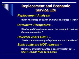 Replacement and Economic Service Life