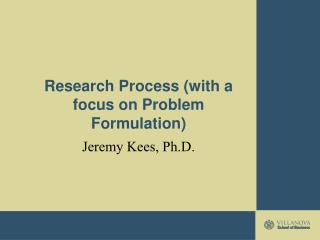 Research Process (with a focus on Problem Formulation)
