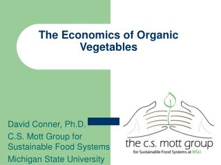 The Economics of Organic Vegetables
