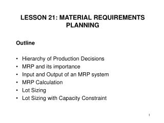 LESSON 21: MATERIAL REQUIREMENTS PLANNING