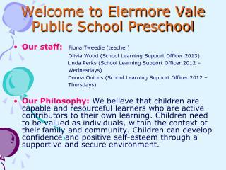 Welcome to Elermore Vale Public School Preschool