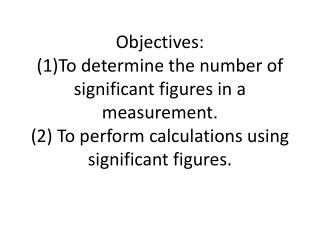 Chapter 1 Section 3: Measurements and Calculations in Chemistry