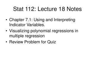 Stat 112: Lecture 18 Notes