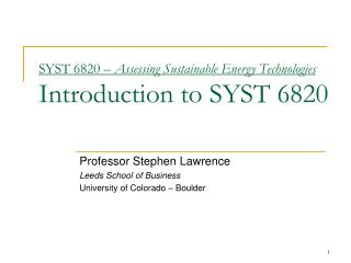 SYST 6820 –  Assessing Sustainable Energy Technologies Introduction to SYST 6820