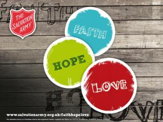 Faith, Hope, Love and The Salvation Army
