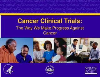 Cancer Clinical Trials: