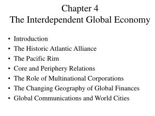 Chapter 4 The Interdependent Global Economy