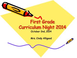 First Grade Curriculum Night 2014