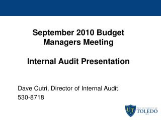 September 2010 Budget Managers Meeting Internal Audit Presentation