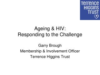 Ageing & HIV:  Responding to the Challenge