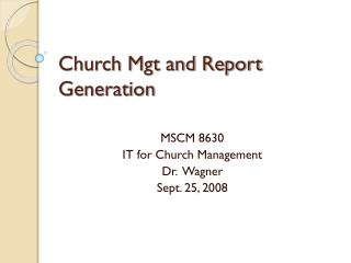 Church Mgt and Report Generation