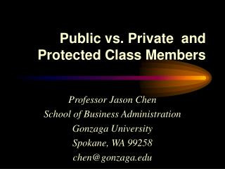 Public vs. Private  and Protected Class Members