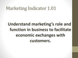 Marketing Indicator 1.01