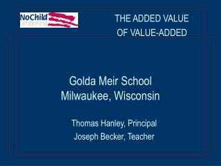 Golda Meir School  Milwaukee, Wisconsin