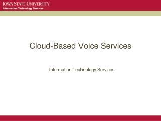 Cloud-Based Voice Services