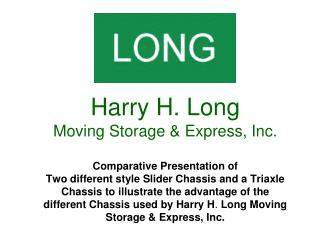 Founded in 1917 by      Harry H. Long