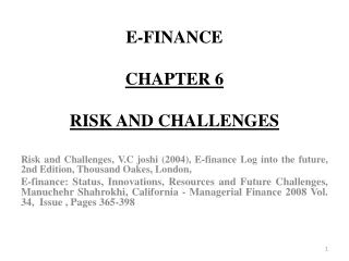 E-FINANCE CHAPTER 6 RISK AND CHALLENGES