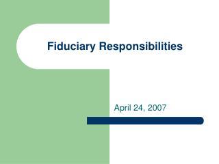 Fiduciary Responsibilities