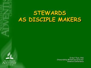 STEWARDS AS DISCIPLE MAKERS