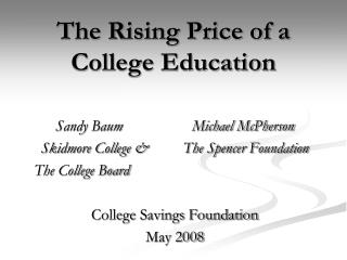 The Rising Price of a College Education