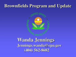 Brownfields Program and Update