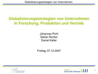 Globalisierungsstrategien von Unternehmen in Forschung, Produktion und Vertrieb