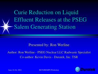 Curie Reduction on Liquid Effluent Releases at the PSEG Salem Generating Station