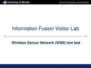 Information Fusion Visitor Lab