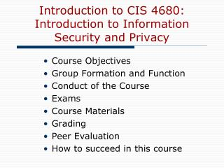 Introduction to CIS 4680:  Introduction to Information Security and Privacy