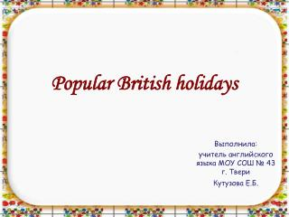 Popular British holidays