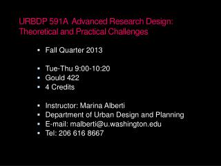 URBDP 591A  Advanced Research Design: Theoretical and Practical Challenges