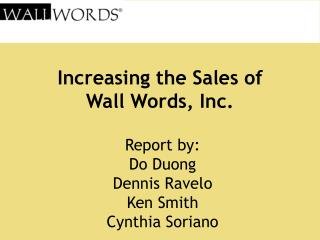 Increasing the Sales of  Wall Words, Inc.