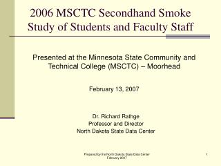 2006 MSCTC Secondhand Smoke Study of Students and Faculty Staff