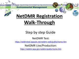 NetDMR Registration Walk-Through