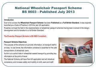 National Wheelchair Passport Scheme BS 8603 - Published July 2013