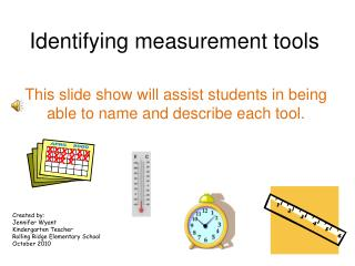 Identifying measurement tools