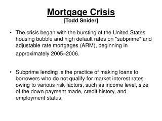 Mortgage Crisis [Todd Snider]