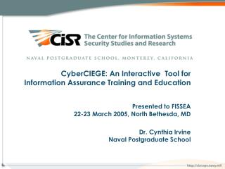 CyberCIEGE: An Interactive  Tool for Information Assurance Training and Education