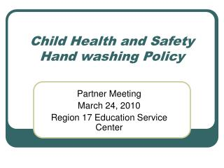 Child Health and Safety Hand washing Policy