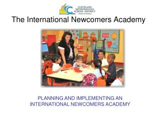 The International Newcomers Academy
